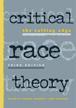 Critical Race Theory : The Cutting Edge