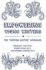 Empowering Young Writers : The