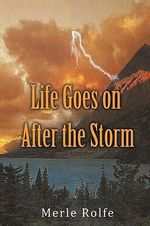 Life Goes on After the Storm - Merle Santilli