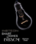 Insteon : Smarthomes for Everyone - Matthew Strebe