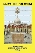 The Passionist : A Novel in the Fate and Other Tyrants Trilogy - Salvatore Salamone