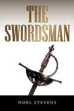 The Swordsman - Noel Stevens