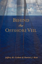 Behind the Offshore Veil - Jeffrey H. Corbett