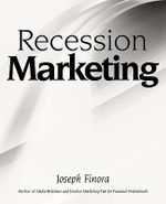 Recession Marketing - Joseph Finora