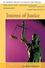 Interest of Justice - Nancy Taylor Rosenberg