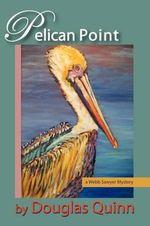 Pelican Point : A Webb Sawyer Mystery - Stan Colson