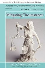 Mitigating Circumstances - Nancy Taylor Rosenberg