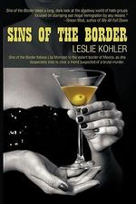 Sins of the Border - Leslie Kohler