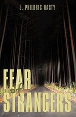 Fear of Strangers - John Hasty