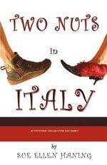 Two Nuts in Italy - Sue Ellen Haning