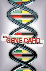 The Gene Card : A Novel - Frank Penater