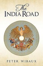 The India Road - Peter Wibaux