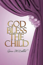 God Bless the Child : A Novel - Laverne Ballard