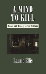 A Mind to Kill - Laurie Ellis