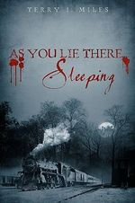 As You Lie There... Sleeping - Theresa Miles