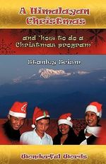 A Himalayan Christmas - Stanley Scism