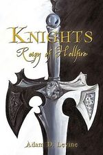 Knights : Reign of Hellfire - Adam Levine