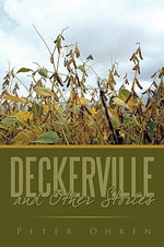 Deckerville and Other Stories - Peter Ohren