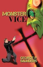 Monster Vice - George Saunders