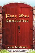 Feng Shui Demystified - Clear Englebert