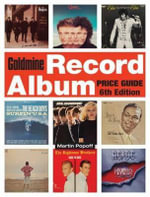 Goldmine Record Album Price Guide : Goldmine Record Album Price Guide - Martin Popoff