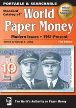 Standard Catalog of World Paper Money : Modern Issues: 1961-Present