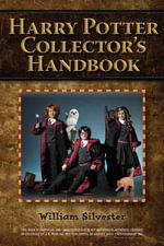 Harry Potter Collector's Handbook - William Silvester