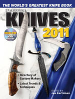 Knives 2011 : The World's Greatest Knife Book
