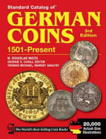 Standard Catalog of German Coins : 1501 to Present - George S. Cuhaj
