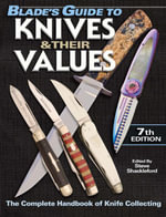 Blade's Guide to Knives & Their Values - Steve Shackleford