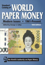 Standard Catalog of World Paper Money - Modern Issues : 1961 - Present - George S. Cuhaj