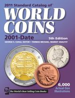 2011 Standard Catalog of World Coins 2001-Date - George S. Cuhaj