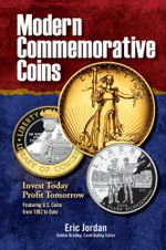 Modern Commemorative Coins : Invest Today - Profit Tomorrow - Eric Jordan