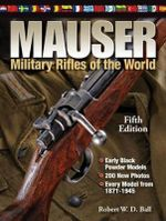 Mauser Military Rifles of the World - Robert W. D. Ball