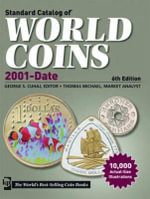 Standard Catalog of World Coins 2001 to Date 2012 : 2001 to Date