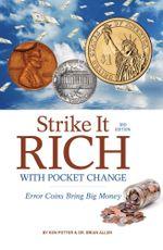 Strike It Rich with Pocket Change - Ken Potter