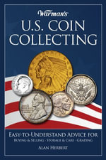 Warman's U.S. Coin Collecting - Alan Herbert