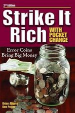 Strike It Rich With Pocket Change - Ken Potter
