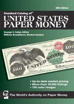 Standard Catalog of United States Paper Money - George S. Cuhaj
