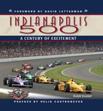 Indianapolis 500 : A Century of Excitement - Ralph Kramer