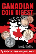 Canadian Coin Digest - George S. Cuhaj