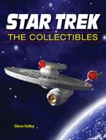 Star Trek The Collectibles - Steve Kelley