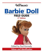 Warman's Barbie Doll Field Guide : Values and Identification - Sharon Verbeten