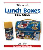 Warman's Lunch Boxes Field Guide - Joe Soucy