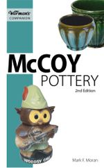 Warman's Companion McCory Pottery - Mark F. Moran