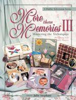 More than Memories III - Julie Stephani