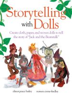 Storytelling With Dolls - Elinor Peace Bailey