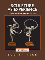 Sculpture as Experience - Judith Peck