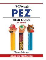 Warman's Pez Field Guide : Values & Identification - Shawn Peterson