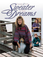 Design & Knit the Sweater of Your Dreams - J. Marsha Michler